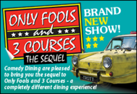 Only Fools and 3 Courses The Sequel Comedy Night Mercure Hotel Swansea 25/1