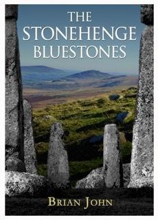 The Stonehenge Bluestones by Dr Brian John