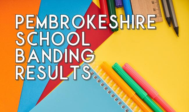 How did your school do? Pembrokeshire school banding results announced